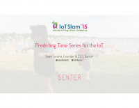 IoT Slam Internet of Things Conference Predicting Time Series for the Internet of Things