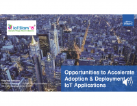 OPPORTUNITIES TO ACCELERATE THE ADOPTION AND DEPLOYMENT OF IOT APPLICATIONS