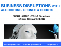 BUSINESS DISRUPTIONS WITH ALGORITHMS, DRONES AND ROBOTS