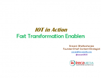 IOT IN ACTION – FAST TRANSFORMATION ENABLERS