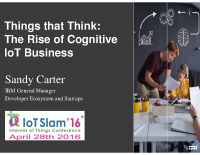 KEYNOTE  THINGS THAT THINK  THE RISE OF COGNITIVE IOT BUSINESS