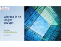 Why IoT is no longer enough – Tony Shan – IoTSlam 2016