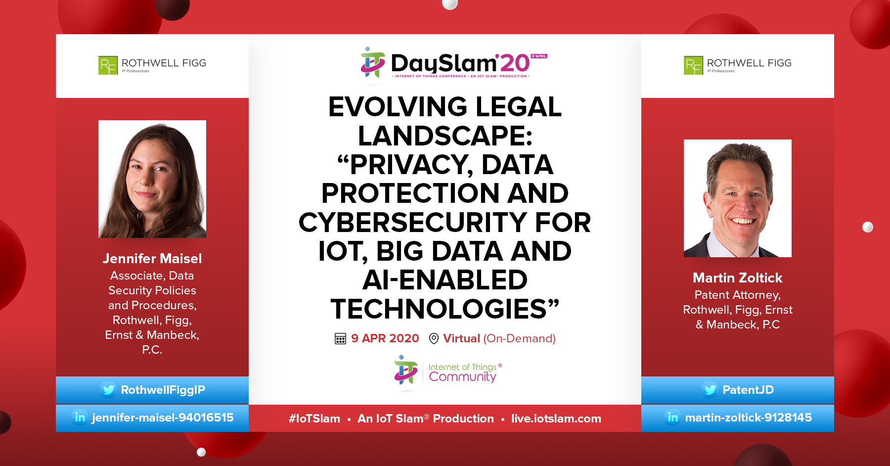 """Evolving Legal Landscape: """"Privacy, Data Protection and Cybersecurity for IoT, Big Data and AI-Enabled Technologies"""""""